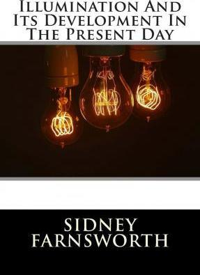Illumination and Its Development in the Present Day