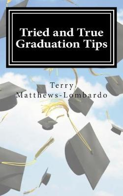 Tried and True Graduation Tips