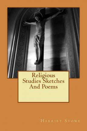 Religious Studies Sketches and Poems