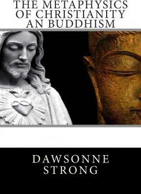 The Metaphysics of Christianity an Buddhism