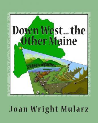Down West... the Other Maine