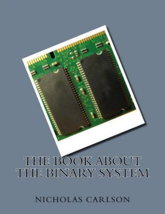 The Book about the Binary System