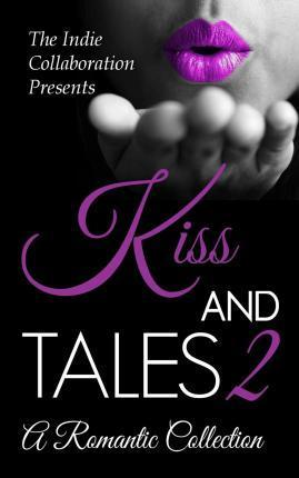 Kiss and Tales 2