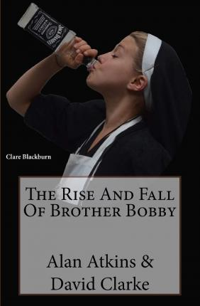 The Rise and Fall of Brother Bobby