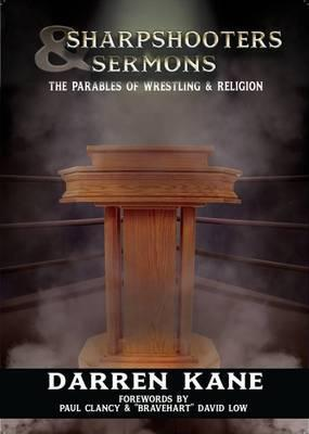 Sharpshooters and Sermons