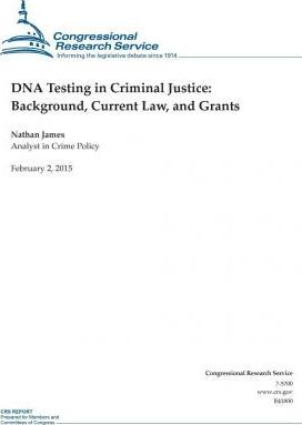 DNA Testing in Criminal Justice