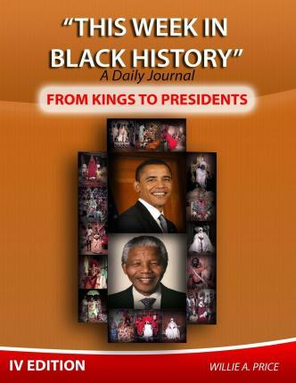 This Week in Black History: From Kings to Presidents