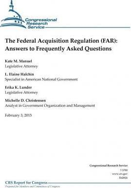 The Federal Acquisition Regulation (Far)
