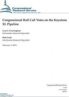 Congressional Roll Call Votes on the Keystone XL Pipeline