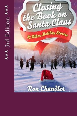 Closing the Book on Santa Claus & Other Holiday Stories