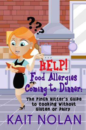 Help! Food Allergies Coming to Dinner