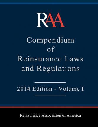 Raa Compendium of Reinsurance Laws and Regulations