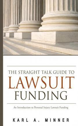 The Straight Talk Guide to Lawsuit Funding