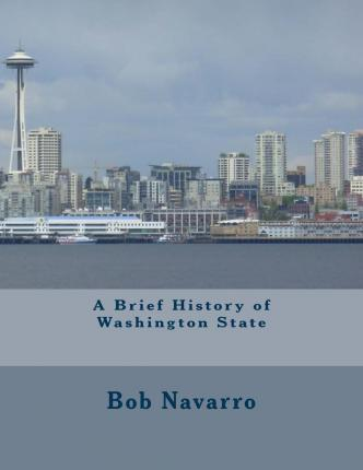 A Brief History of Washington State