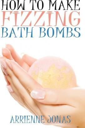 How to Make Fizzing Bath Bombs
