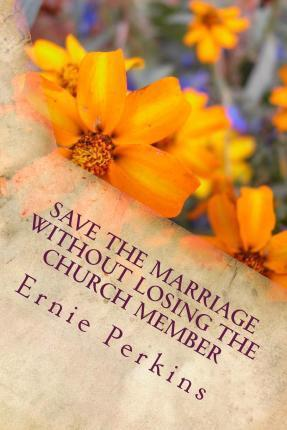 Save the Marriage Without Losing the Church Member