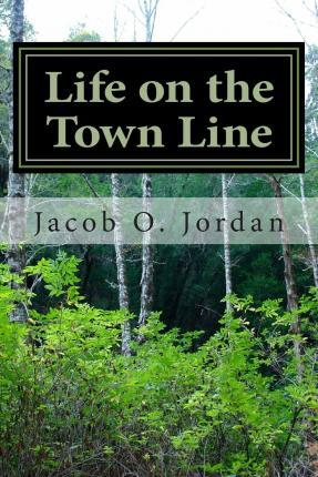 Life on the Town Line
