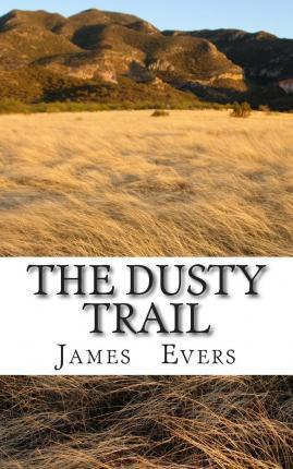 The Dusty Trail