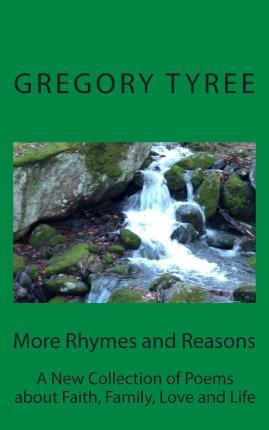 More Rhymes and Reasons