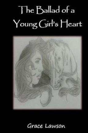 The Ballad of a Young Girl's Heart