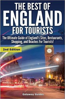 The Best of England for Tourists