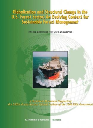 Globalization and Structural Change in the U.S. Forest Sector