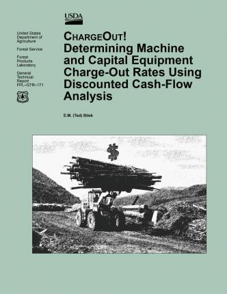 Determining Machine and Capital Equipment Charge-Out Rates Using Discounted Cash-Flow Analysis