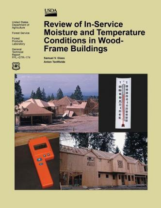 Review of In-Service Moisture and Temperature Conditions in Wood-Frame Buildings