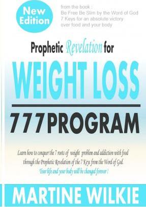 Prophetic Revelation for Weight Loss-777 Program /New Edition
