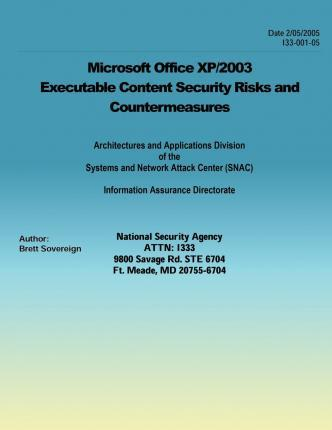 Microsoft Office XP/2003 Executable Content Security Risks and Countermeasures