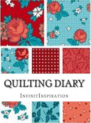 Quilting Diary