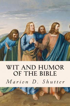 Wit and Humor of the Bible