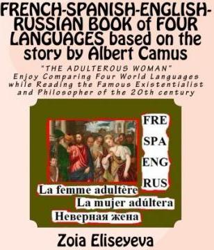French-Spanish-English-Russian Book of Four Languages Based on the Story by Albert Camus