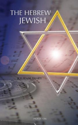 The Hebrew Jewish Journal Diary (Notebook)