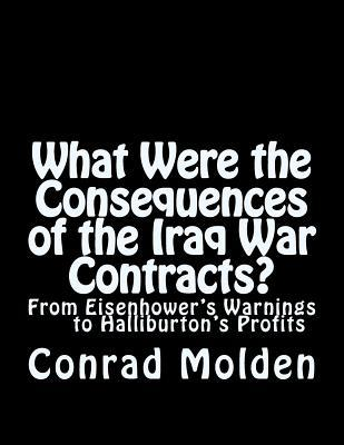 What Were the Consequences of the Iraq War Contracts?
