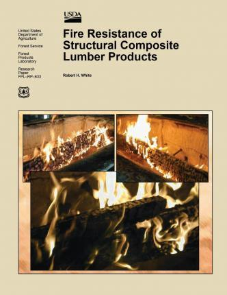 Fire Resistance of Structural Composite Lumber Products