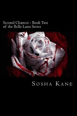 Second Chances - Book Two of the Bella Luna Series