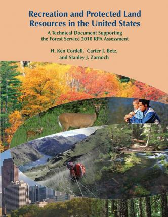 Recreation and Protected Land Resources in the United States