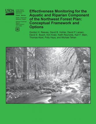 Effectiveness Monitoring for the Aquatic and Riparian Component of the Northwest Forest Plan