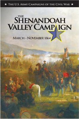 The Shenandoah Valley Campaign March-November 1864