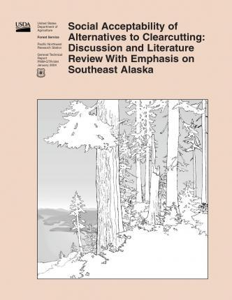 Social Acceptability of Alternatives to Clearcutting