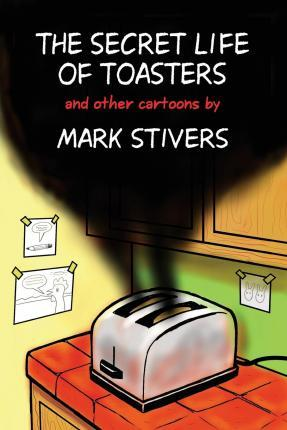 The Secret Life of Toasters