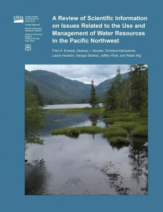 A Review of Scientific Information on Issues Related to the Use and Management of Water Resources in the Pacific Northwest