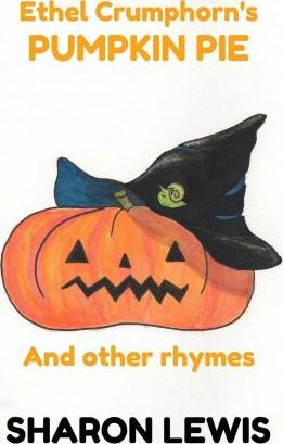Ethel Crumphorn's Pumpkin Pie and Other Rhymes