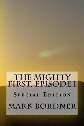 The Mighty First, Episode 1