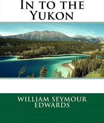 In to the Yukon