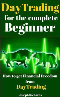 Day Trading for the Complete Beginner