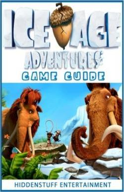 Ice Age Adventures Game Guide