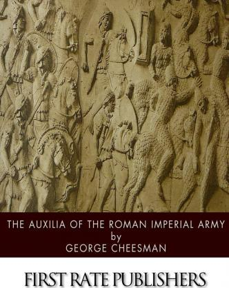 The Auxilia of the Roman Imperial Army