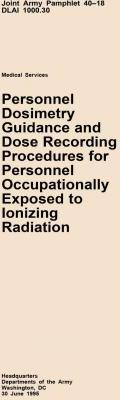 Personnel Dosimetry Guidance and Dose Recording Procedures for Personnel Occupationally Exposed to Ionizing Radiation
